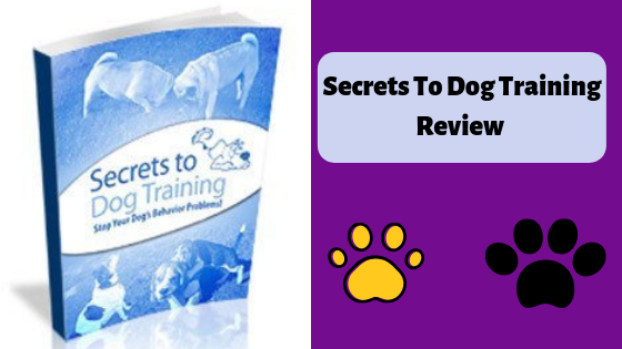 Secrets To Dog Training Review 2019